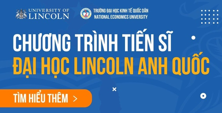 Thông báo tuyển sinh chương trình liên kết đào tạo tiến sĩ giữa Trường Đại học Kinh tế Quốc dân và Đại học Lincoln (khóa 1)